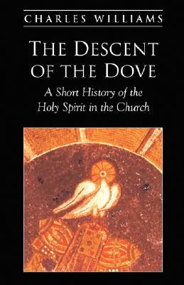 The Descent of the Dove, CHARLES WILLIAMS