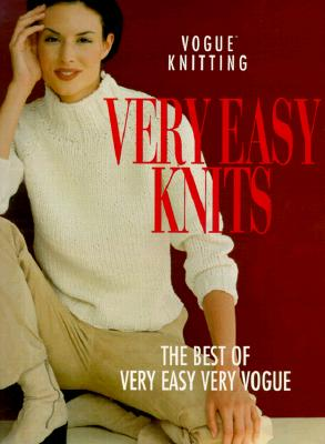 Image for Vogue Knitting: Very Easy Knits: The Best Of Very Easy Very Vogue