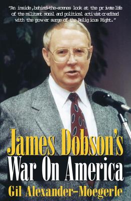 Image for JAMES DOBSON'S WAR ON AMERICA