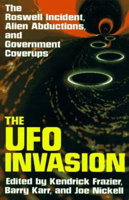 Image for The Ufo Invasion: The Roswell Incident, Alien Abductions, and Government Coverups