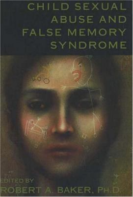 Image for Child Sexual Abuse and False Memory Syndrome