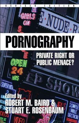 Image for Pornography: Private Right or Public Menace? (Contemporary Issues)