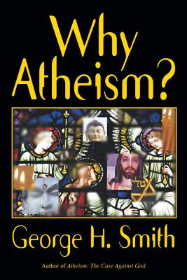 Image for Why Atheism?