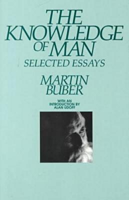 Knowledge of Man, Martin Buber