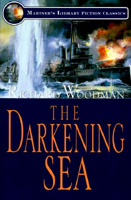The Darkening Sea (Mariner's Library Fiction Classics), Woodman,Richard