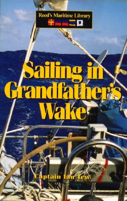 Image for Sailing in Grandfather's Wake