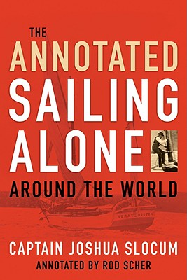 Image for Annotated Sailing Alone Around The World
