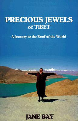 Image for Precious Jewels of Tibet A Journey to the Roof of the World