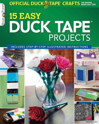 Official Duck Tape(R) Craft Book: 15 Easy Duck Tape(R) Projects (Design Originals), ShurTech Brands
