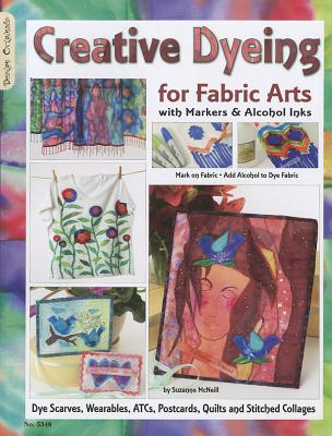 Image for Creative Dyeing for Fabric Arts