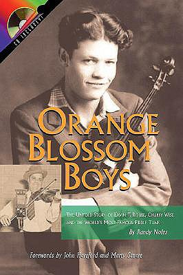 Image for Orange Blossom Boys: The Untold Story of Ervin T Rouse, Chubby Wise and the World's Most Famous Fiddle Tune