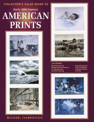 Image for Collectors Value Guide to Early Twentieth Century American Prints
