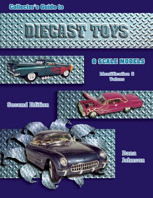 Image for COLLECTORS GUIDE TO DIECAST TOYS AND SCA