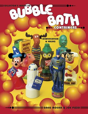 Image for COLLECTOR'S GUIDE TO BUBBLE BATH CONTAINERS