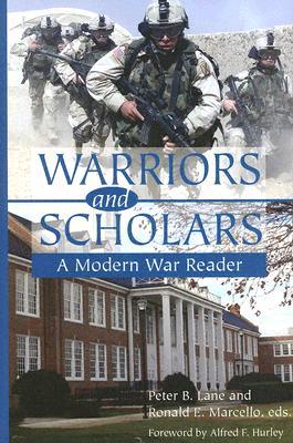 Image for Warriors and Scholars: A Modern War Reader
