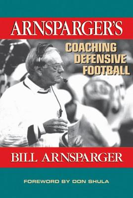 Arnsparger's Coaching Defensive Football, Arnsparger, Bill