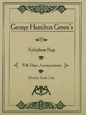 Image for Xylophone Rags of George Hamilton Green