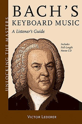 Image for Bach's Keyboard Music: A Listener's Guide (Unlocking the Masters)