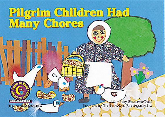 Image for Pilgrim Children Had Many Chores (Social Studies Learn to Read)