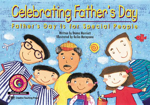 Image for Celebrating Father's Day: Father's Day Is for Special People (Learn to Read Holiday Series1999)