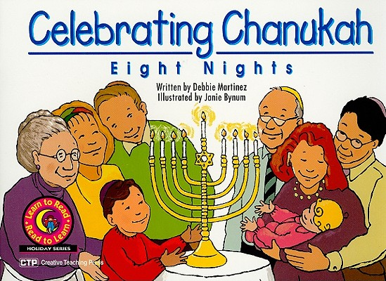 Image for Celebrating Chanukah: Eight Nights (Learn to Read/Read to Learn: Holiday)