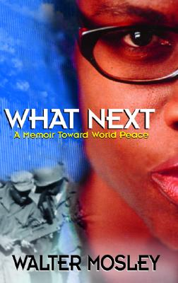 WHAT NEXT A MEMOIR TOWARD WORLD PEACE, MOSLEY, WALTER