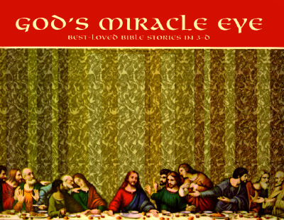 Image for God's Miracle Eye: Best-Loved Bible Stories in 3-D