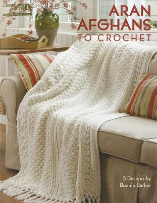 Image for Aran Afghans to Crochet (Leisure Arts #4948)