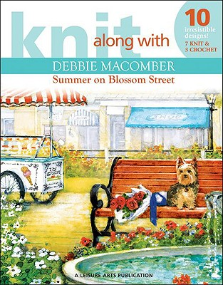 Image for Knit Along with Debbie Macomber - The Shop on Blossom Street (Leisure Arts #4132)