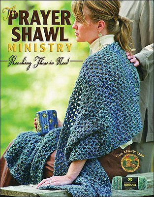 PRAYER SHAWL MINISTRY : REACHING THOSE I, SARAH GRAHAM CASE