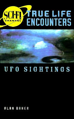 Image for True Life Encounters Ufo Sightings (True-Life Encounters Series)