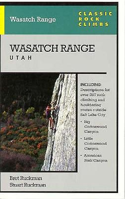 Image for Classic Rock Climbs No. 11 Wasatch Range, Utah