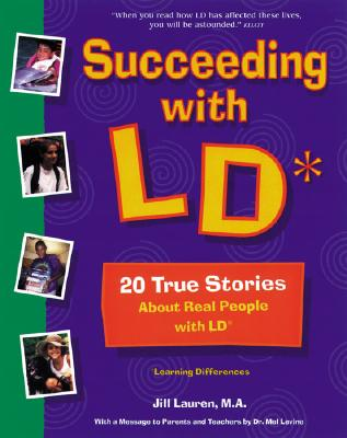 Image for Succeeding With Ld: 20 True Stories About Real People With Ld