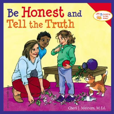 Be Honest and Tell the Truth, Meiners, Cheri J.