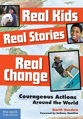 Image for Real Kids, Real Stories, Real Change