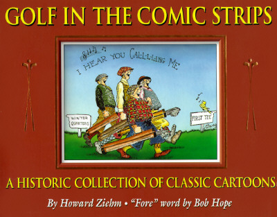Image for GOLF IN THE COMIC STRIPS : A HISTORIC CO