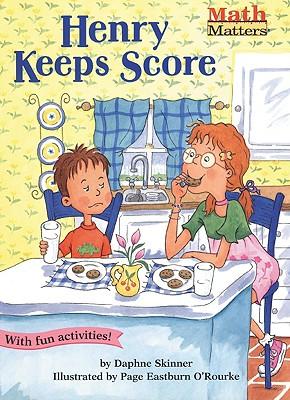 Henry Keeps Score  (Math Matters K-1), Skinner, Daphne