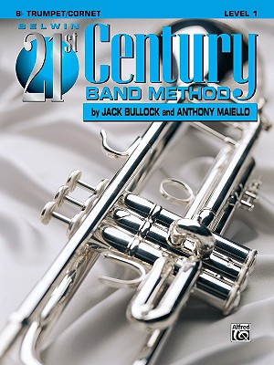 Image for Belwin 21st Century Band Method, Level 1: B-flat Trumpet/Cornet