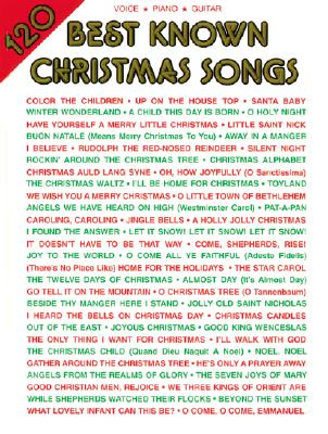120 Best Known Christmas Songs: Piano/Vocal/Guitar