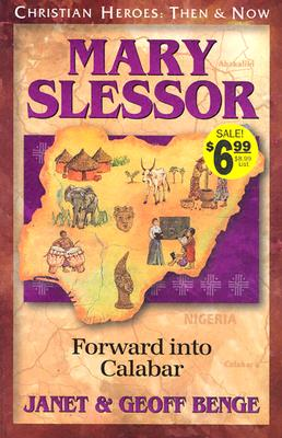 Image for Mary Slessor: Forward into Calabar (Christian Heroes: Then & Now)