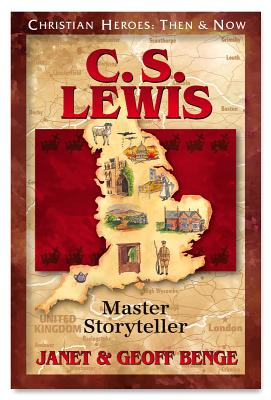 C.S. Lewis: Master Storyteller (Christian Heroes: Then & Now), Geoff Benge, Janet Benge
