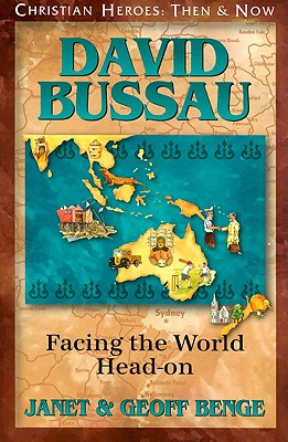 Image for David Bussau: Facing the World Head-on (Christian Heroes : Then & Now)