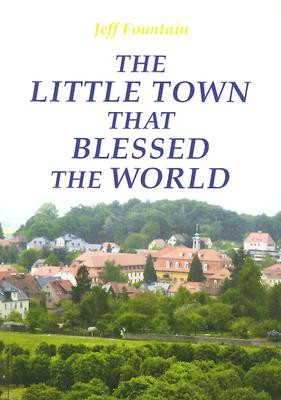 Little Town That Blessed the World, The, Jeff Fountain