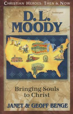 Image for D. L. Moody: Bringing Souls to Christ (Christian Heroes: Then & Now)