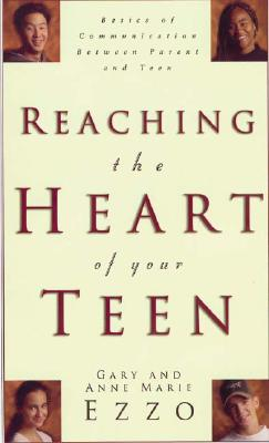 Image for Reaching the Heart of Your Teen
