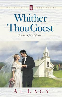 Image for Whither Thou Goest (Angel of Mercy Series #6)