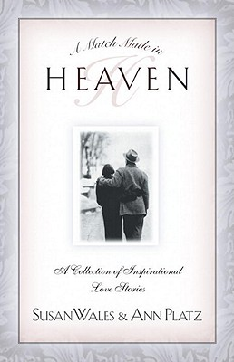Image for Match Made in Heaven : A Collection of Inspirational Love Stories