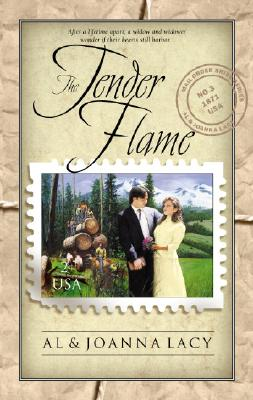 The Tender Flame (Mail Order Bride), Al Lacy, JoAnna Lacy