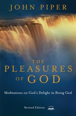 Image for The Pleasures of God