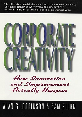 Image for Corporate Creativity: How Innovation & Improvement Actually Happen